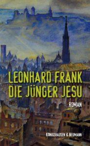 Leonhard Frank: Die Jünger Jesu